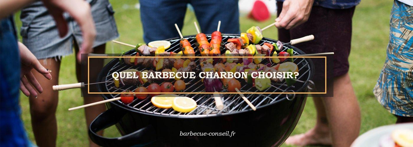 Quel barbecue charbon choisir