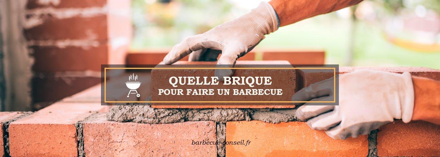 Quelle brique pour faire un barbecue